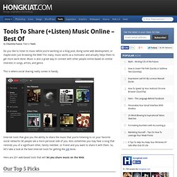 Tools to Share (+Listen) Music Online – Best of