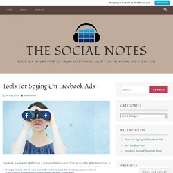 Tools For Spying On Facebook Ads – The Social Notes