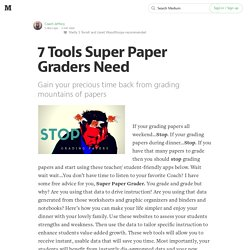 7 Tools Super Paper Graders Need