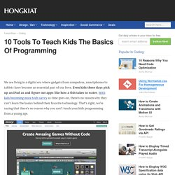 10 Tools To Teach Kids The Basics Of Programming