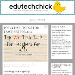 Top 25 Tech Tools for Teachers for 2015