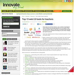 Top 13 web 2.0 tools for teachers