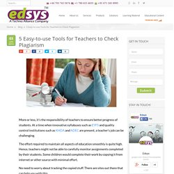 5 Easy-to-use Tools for Teachers to Check Plagiarism