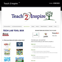 Tools 4 Tech Lab - Teach 2 Inspire TM