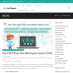 Top 5 SEO Tools That SEO Experts Used in 2018
