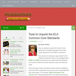 Tools to Unpack the ELA Common Core Standards