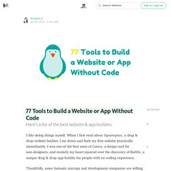 77 Tools to Build a Website or App Without Code — Life Learning