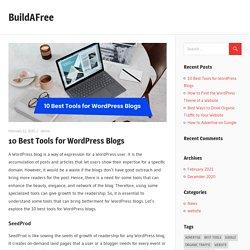 10 Best Tools for WordPress Blogs – BuildAFree