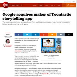 Google acquires maker of Toontastic storytelling app