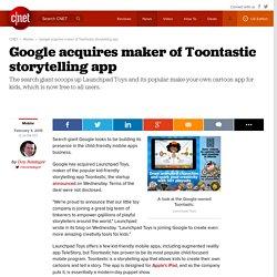 Google acquires maker of Toontastic storytelling app