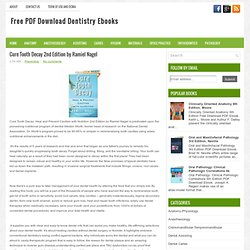 Cure Tooth Decay 2nd Edition by Ramiel Nagel PDF Download