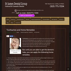 Toothaches and Home Remedies – St. James Dental Group