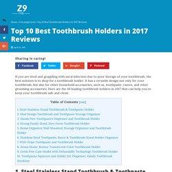 Top 10 Best Toothbrush Holders in 2017 Reviews