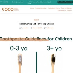 Toothbrushing 101 For Young Children - SOCOPDO