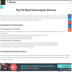 Top 10 Best Hexacopter Drones