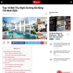 Top 10 Biệt Thự Nghỉ Dưỡng Đà Nẵng Tốt Nhất 2020