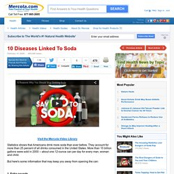 Top 10 Diseases Linked To Soda