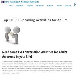 Top 10 ESL Speaking Activities