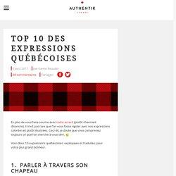 TOP 10 des expressions québécoises