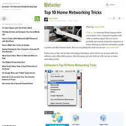LH Top 10: Home networking tricks - Lifehacker