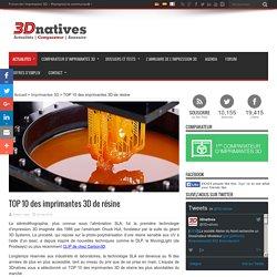 TOP 10 des imprimantes 3D de résine
