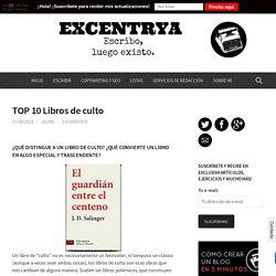 TOP 10 Libros de culto - Excentrya