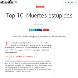 Top 10: Muertes estúpidas