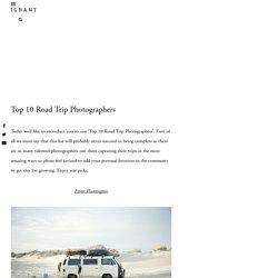 Top 10 Road Trip Photographers
