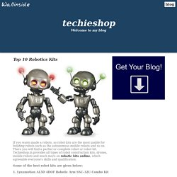 Top 10 Robotics Kits