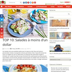 TOP 10: Salades à moins d'un dollar