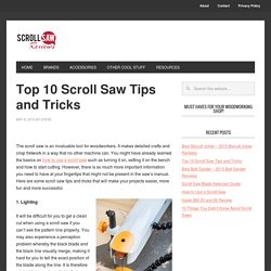 Top 10 Scroll Saw Tips and Tricks