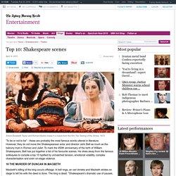 Top 10: Shakespeare scenes