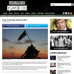 Top 10 Songs About War