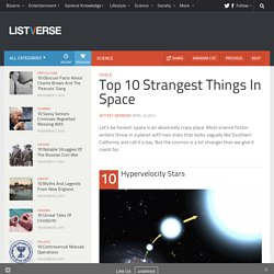 Top 10 Strangest Things In Space