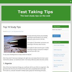 Top 10 Study Tips - Test Taking Tips