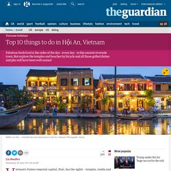 Top 10 things to do in Hội An, Vietnam