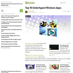 Top 10 Underhyped Windows Apps
