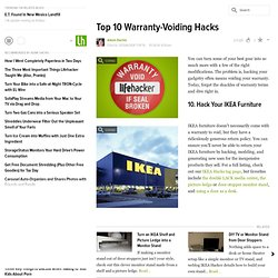 Top 10 Warranty-Voiding Hacks