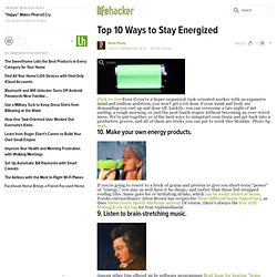 Top 10 Ways to Stay Energized