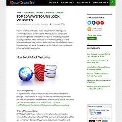 Top 10 Ways to Unblock Websites