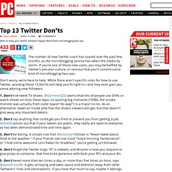 Top 13 Twitter Don'ts - Features by PC Magazine