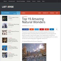 Top 15 Amazing NaturalWonders