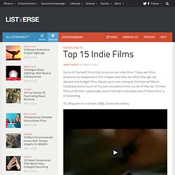 Top 15 Indie Films