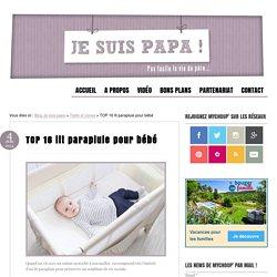 TOP 16 lit parapluie pour bébé
