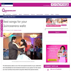 Top 17 Quinceanera waltz songs
