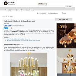 Top 3 mẫu đèn thả trần hiện đại đang dẫn đầu xu thế