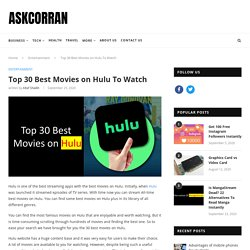 Top 30 Best Movies on Hulu To Watch