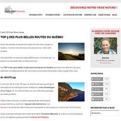 TOP 5 des plus belles routes du Québec