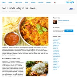 Top 5 foods to try in Sri Lanka