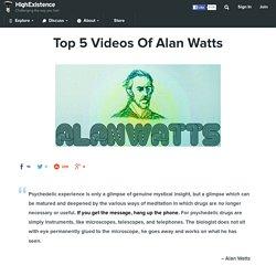 Top 5 Videos Of Alan Watts